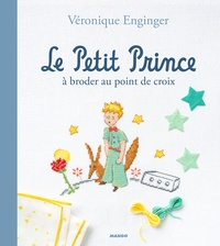 Véronique Enginger - Le Petit Prince à broder au point de croix.