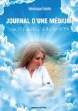 Véronique Estelle - Journal d'une médium - Ma vie avec les esprits.