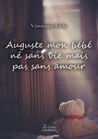 Auguste mon bébé, né sans vie mais pas sans amour.pdf