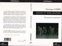 Véronique Fabbri - Danse et philosophie - Une pensée en construction.