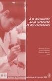 Véronique Fillieux et Laurent Honnoré - A la découverte de la recherche et des chercheurs.
