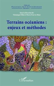 Véronique Fillol et Pierre-Yves Le Meur - Terrains océaniens : enjeux et méthodes - Actes du 24e colloque CORAIL 2012.