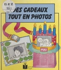 Véronique Follet - Des cadeaux tout en photos.