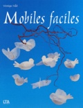 Véronique Follet - Mobiles faciles.