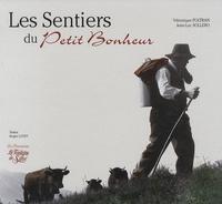 Véronique Foltran et Jean-Luc Sollero - Les Sentiers du Petit Bonheur.