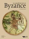Véronique François - La vaisselle de terre à Byzance - Catalogue des collections du musée du Louvre.