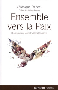 Véronique Francou - Ensemble vers la paix.
