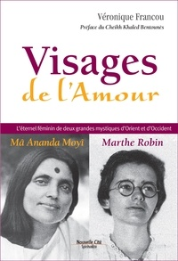 Véronique Francou - Visages de l'amour.
