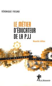 Véronique Freund - Le métier d'éducateur de la PJJ.