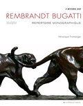 Véronique Fromanger - Rembrandt Bugatti, sculpteur.