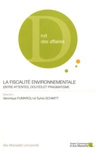 Véronique Fumaroli et Sylvie Schmitt - La fiscalité environnementale : entre attentes, doutes et pragmatisme.