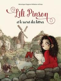 Véronique Gagnon-Pelletier et  Enzo - Lili Pinson - et le secret des lettres.