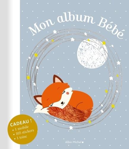 Mon album bébé. Avec en cadeau 1 mobile, plus de 100 stickers, 1 toise  Edition 2020