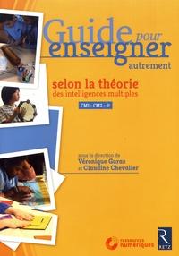 Guide pour enseigner autrement selon la théorie des intelligences multiples CM1-CM2-6e.pdf