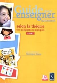 Guide pour enseigner autrement selon la théorie des intelligences multiples maternelle cycle 1 - Véronique Garas   Showmesound.org