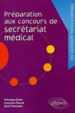 Véronique Gasté et Françoise Pinsard - Préparation aux concours de secrétariat médical.