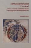 Véronique Gazeau - Normannia monastica (Xe-XIIe siècle) - Princes normands et abbés bénédictins ; Prosopographie des abbés bénédictins, 2 volumes.