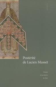 Véronique Gazeau et François Neveux - Postérité de Lucien Musset - Actes de la journée d'études du 26 novembre 2005.