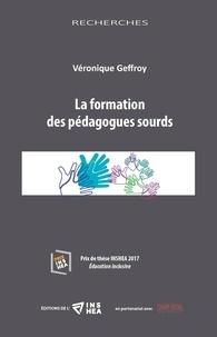 Véronique Geffroy - La formation des pédagogues sourds.