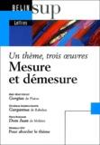 Véronique Gély et Pierre Ronzeaud - Mesure et démesure - Un thème, trois oeuvres.