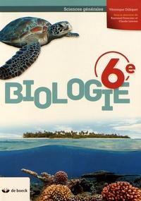 Véronique Gilliquet - Biologie 6e Sciences générales.