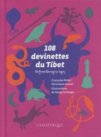Véronique Gossot et Françoise Robin - 108 devinettes du Tibet.