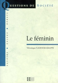 Véronique Grappe-Nahoum - Le féminin.
