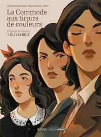 Véronique Grisseaux et Amélie Causse - La commode aux tiroirs de couleurs.