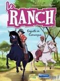 Véronique Grisseaux - Le ranch Tome 2 : Enquête en Camargue.