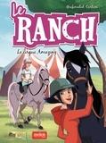 Véronique Grisseaux et Ariana Sabella - Le ranch Tome 3 : Le cirque Amazing.