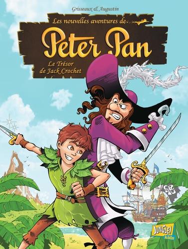 Les nouvelles aventures de Peter Pan Tome 1 Le Trésor de Jack Crochet