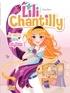 Véronique Grisseaux - Lily Chantilly Tome 1 : Je veux être styliste !.