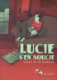 Véronique Grisseaux et  Catel - Lucie s'en soucie.