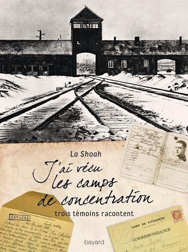 Véronique Guillaud - J'ai vécu les camps de concentration - La Shoah.