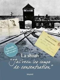 Véronique Guillaud et Simone Lagrange - J'ai vécu les camps de concentration - La Shoah.
