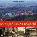 Véronique Guillaume - Saint-Just-Saint-Rambert au fil du temps.