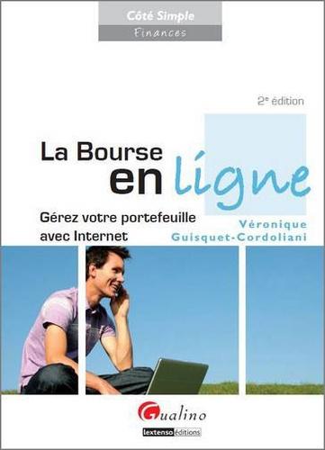 Véronique Guisquet-Cordoliani - La Bourse en ligne - Gérez votre portefeuille avec Internet.