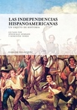 Véronique Hébrard et Geneviève Verdo - Las independencias hispanoamericanas - Un objeto de historia.
