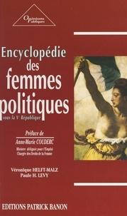 Véronique Helft-Malz et Paule H. Levy - Encyclopédie des femmes politiques sous la Ve République.