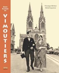 Véronique Herbaut et Michel Lepasteur - Bons Baisers de Vimoutiers.