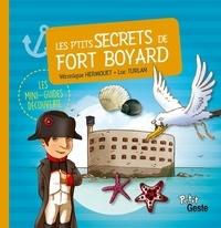 Véronique Hermouet et Luc Turlan - Les p'tits secrets de Fort Boyard.