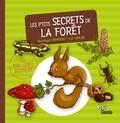 Véronique Hermouet et Luc Turlan - Les p'tits secrets de la forêt.