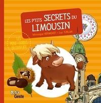 Véronique Hermouet et Luc Turlan - Les p'tits secrets du Limousin.