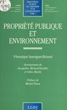 Véronique Inserguet-Brisset - Propriété publique et environnement.