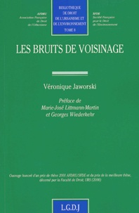 Véronique Jaworski - Les bruits de voisinage.