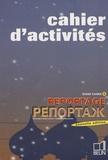 Véronique Jouan-Lafont et Françoise Kovalenko - Reportage 2 - Cahier d'activités.