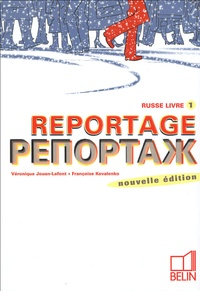 Reportage Russe Livre 1 - Véronique Jouan-Lafont | Showmesound.org