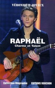 Véronique Joyaux - Raphaël - Charme et Talent.