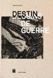 Véronique Koehler - Destins/dessins de guerre.