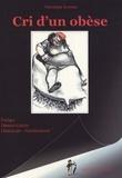 Véronique Kowarz - Cri d'un obèse.